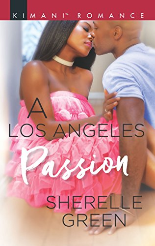 A Los Angeles Passion by Sherelle Green