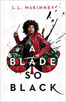A Blade So Black by L.L. McKinney