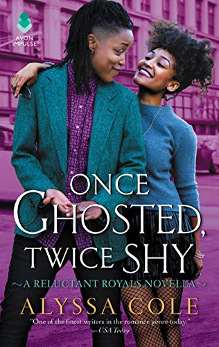 Once Ghosted, Twice Shy by Alyssa Cole