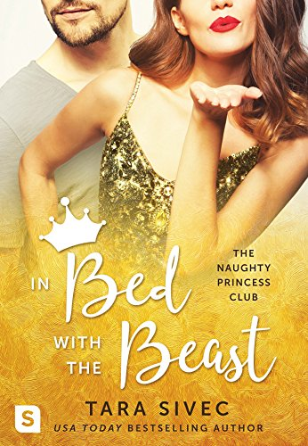 In Bed with the Beast by Tara Sivec