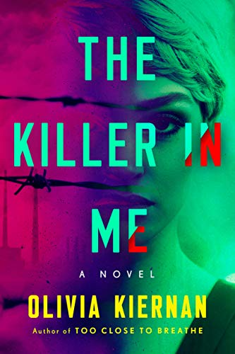 The Killer In Me  by Olivia Kiernan